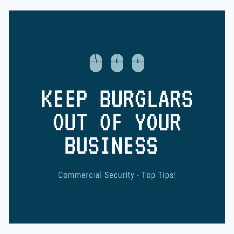 keep burglars out of your business